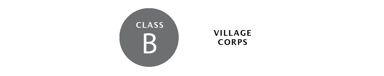 Class B, Village Corps